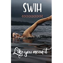 Swim like you mean it: A Dot Grid Journal for Dedicated Swimmers
