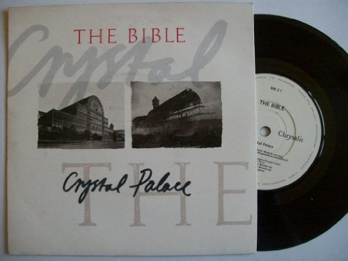 Crystal Palace - Bible, The 7