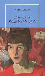 Brève vie de Katherine Mansfield, Citati, Pietro