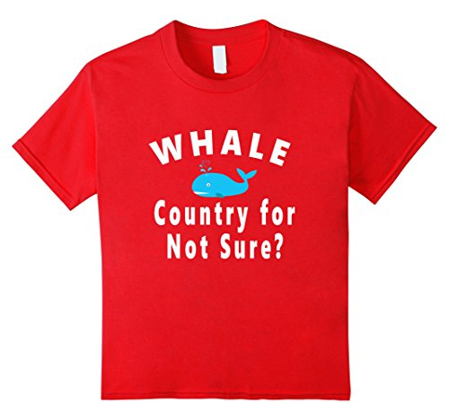 unisex-child-whale-country-for-not-sure-funny-shirt-8-red