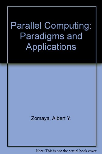 Parallel Computing: Paradigms and Applications by Itp - Media