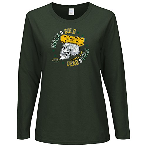 Green Bay Packers Fans. Green and Gold Until I'm Dead and Cold. Ladies Long Sleeve T-Shirt (Sm-2X) (Small) ()