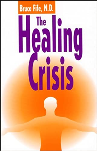 The healing crisis third edition kindle edition by bruce fife the healing crisis third edition kindle edition fandeluxe Image collections