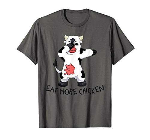 Eat more chicken tshirt Dabbing Cow appreciation day tee ()