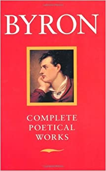Byron: Complete Poetical Works (Oxfords) by George Gordon Lord Byron (1970-01-01)