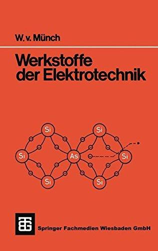 Werkstoffe der Elektrotechnik (Teubner Studienskripte Technik)