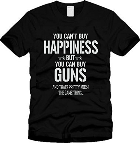 You Cant Buy Happiness But You Can Buy Guns T Shirt  M  Black