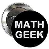 "MATH GEEK 1.25"" Pinback Button Badge / Pin - Nerd"