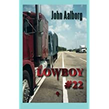 Lowboy #22: Murder & Romance on 18 Wheels
