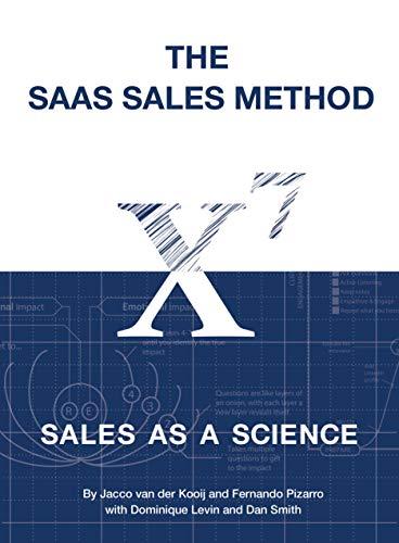 d: Sales As a Science (Sales Blueprints Book 1) ()