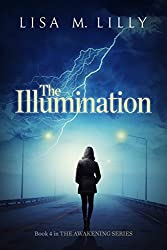 The Illumination (The Awakening Series Book 4)