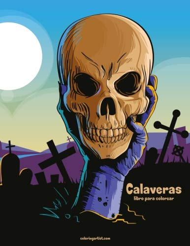 Calaveras libro para colorear 1 (Volume 1) (Spanish Edition)]()