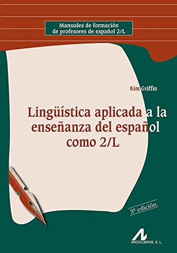 Linguistica aplicada a la ensenanza del espanol como 2/L