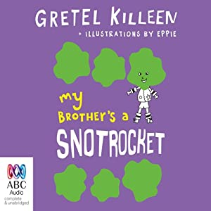My Brother's A Snotrocket Audiobook