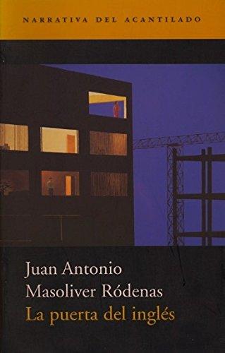 La Puerta del Ingles (Crisalida) (Spanish Edition)