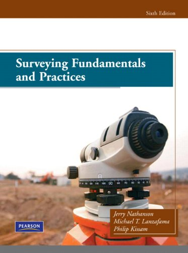Surveying Fundamentals and Practices (6th Edition) ()