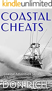 COASTAL CHEATS: Coastal Adventure Series Prequel