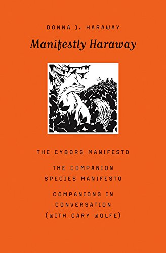 Manifestly Haraway (Posthumanities) [Donna J. Haraway] (Tapa Blanda)
