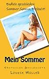 Mein Sommer. Erotische Geschichten Für Frauen, Louise Müller, 1478307579
