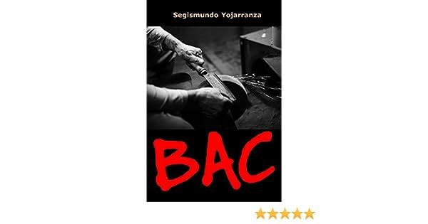 Amazon.com: BAC (Spanish Edition) eBook: Segismundo Yojarranza: Kindle Store