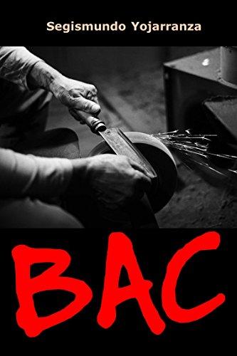 BAC (Spanish Edition) by [Yojarranza, Segismundo]
