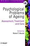 Psychological Problems of Ageing