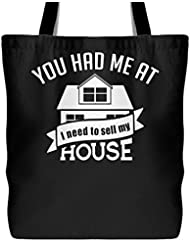 You Had Me At I Need To Sell My House Canvas Tote Bag - Funny Realtor