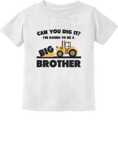 Going to Be A Big Brother Gift for Tractor Loving Boys Toddler/Infant Kids T-Shirt 12M White