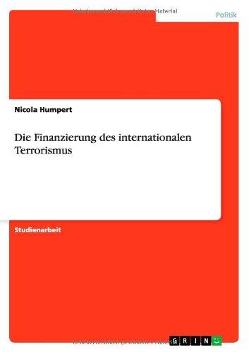Die Finanzierung des internationalen Terrorismus