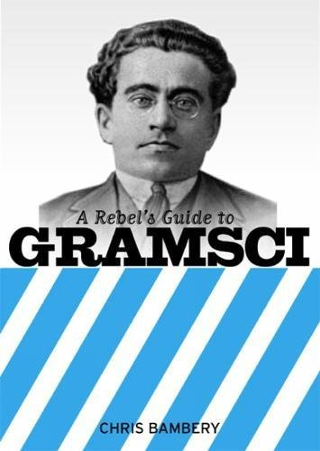 Read Online A Rebel's Guide to Gramsci pdf