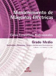 Mantenimiento De Maquinas Electricas/electrical Machice Maintenance (Spanish Edition)