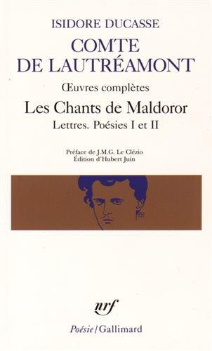 Les Chants De Maldoror: Lettres / Poesies I Et II: Oeuvres Completes English And French Edition