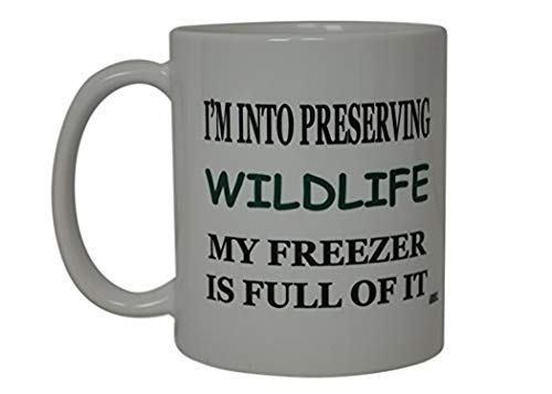 Funny Hunting Coffee Mug Preserving Wildlife Novelty Cup Great Gift For Men Hunter Fishing Hunting ()