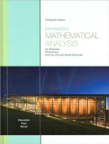 Download Ernest F. Haeussler ,Richard S. Paul ,Richard J. Wood'sIntroductory Mathematical Analysis for Business, Economics, and the Life and Social Sciences (13th Edition) [Hardcover](2010) pdf epub