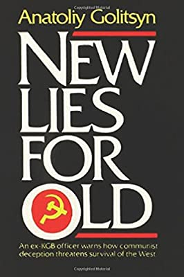 New Lies For Old: The Communist Strategy of Deception and ...