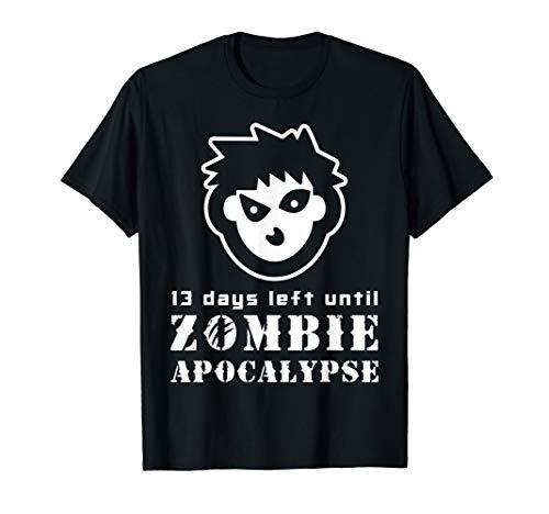13 Days Left Until Zombie Apocalypse TShirt | Halloween Gift