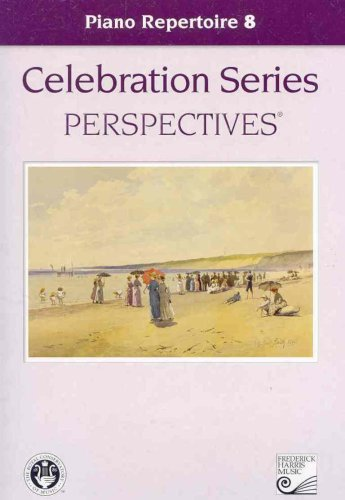 Piano Repertoire 8 (Celebration Series Perspectives®)