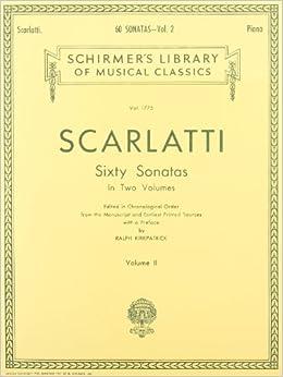 Domenico Scarlatti Sixty Sonatas Volume Two Pf: 2