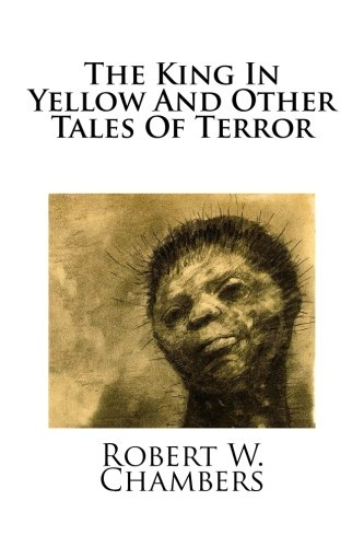 Download The King In Yellow And Other Tales Of Terror pdf epub