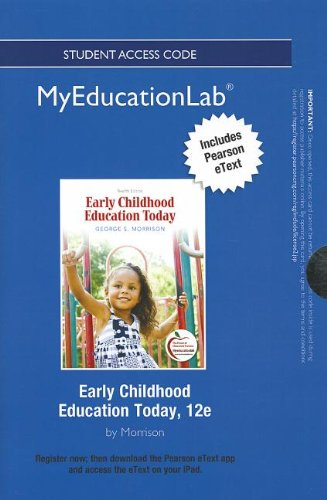 NEW MyEducationLab with Pearson eText -- Standalone Access Card -- for Early Childhood Education Today (myeducationlab (Access Codes)) pdf