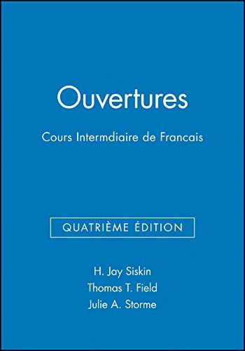 Ouvertures, Workbook/Lab Manual: Cours Intermediaire de Francais