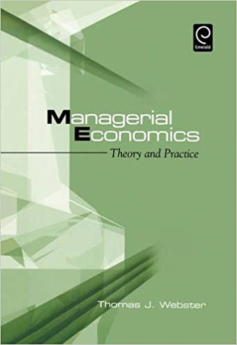 Managerial economics theory and practice thomas j webster managerial economics theory and practice thomas j webster 9780127408521 amazon books fandeluxe Gallery