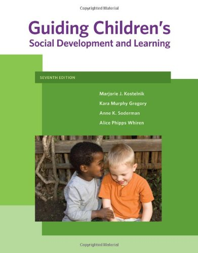 Guiding Children's Social Development and Learning (What's New in Early Childhood)