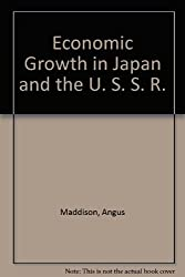 Economic Growth in Japan and the U. S. S. R.