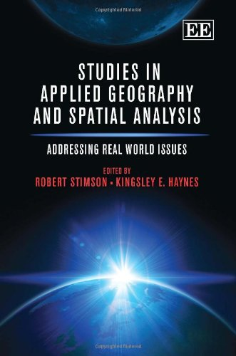 Studies in Applied Geography and Spatial Analysis: Addressing Real World Issues