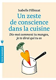 Un zeste de conscience dans la cuisine par Isabelle Filliozat