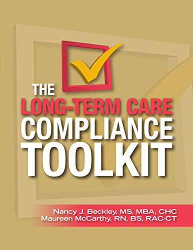The Long-Term Care Compliance Toolkit by HCPro, Inc.