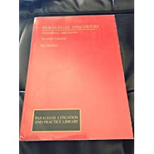 Paralegal Discovery: Procedures and Forms