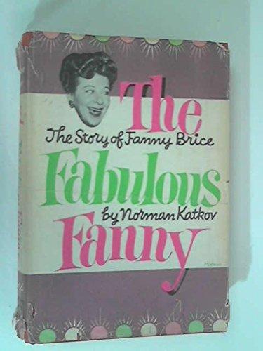 The Fabulous Fanny: The Story of Fanny Brice