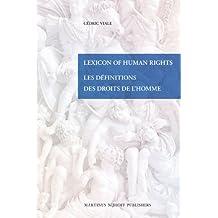 Lexicon Of Human Rights / Les Définitions des Droits de l'Homme